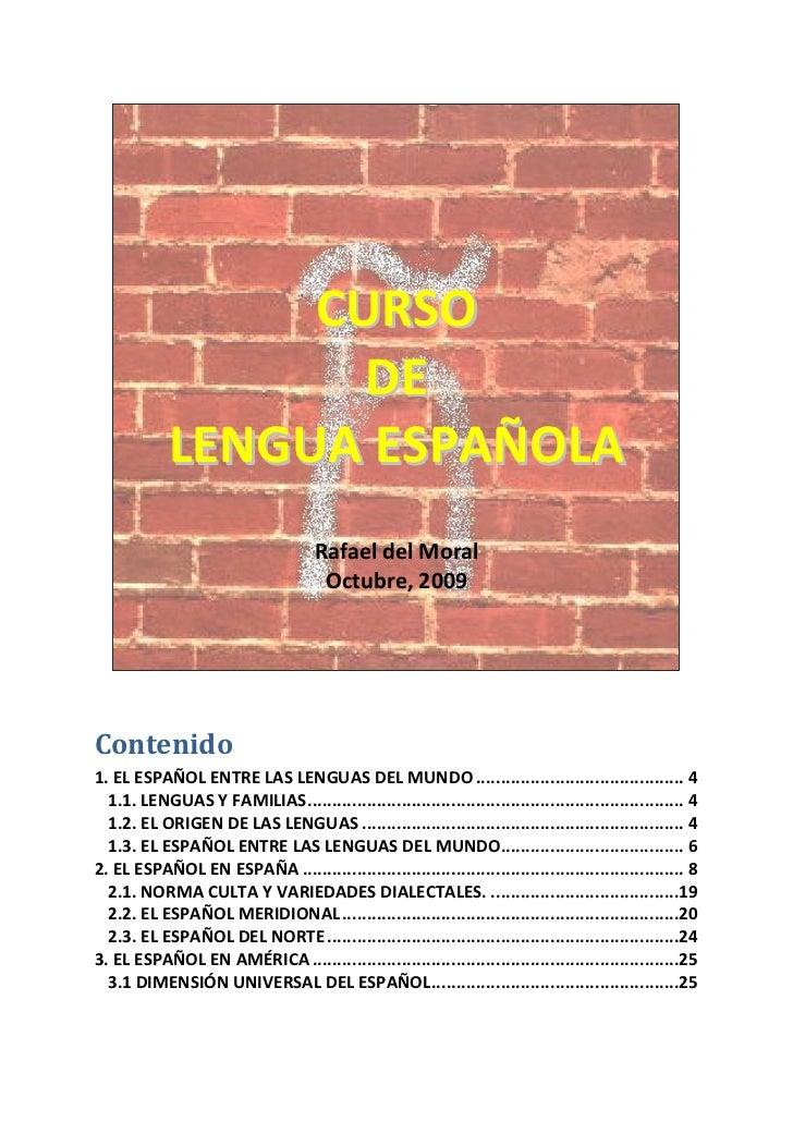 CURSO                   DE            LENGUA ESPAÑOLA                                     Rafael del Moral                ...