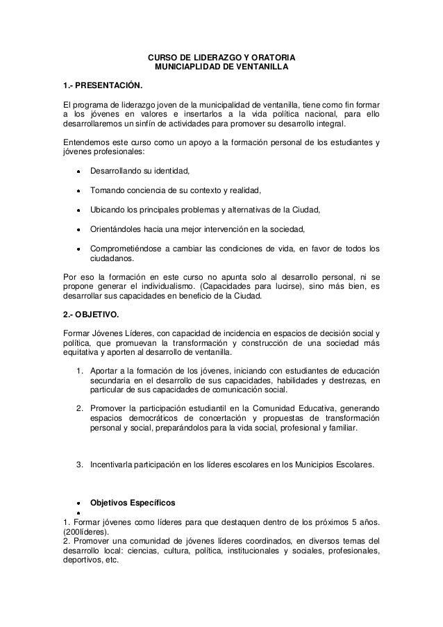 CURSO DE LIDERAZGO Y ORATORIA MUNICIAPLIDAD DE VENTANILLA 1.- PRESENTACIÓN. El programa de liderazgo joven de la municipal...