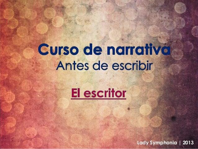 Curso de narrativa (El escritor)