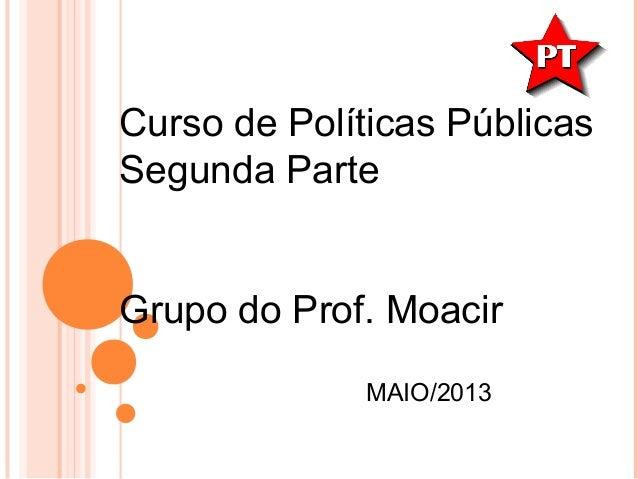 Curso de politicas publicas - professor Tadeu