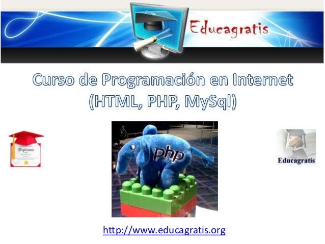 Curso de Programacion en Internet (HTML,PHP,MySQL)