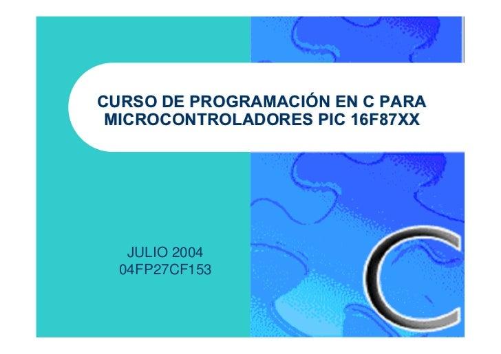 Curso de programacion en c++ para microcontroladores pic 16 f87xx