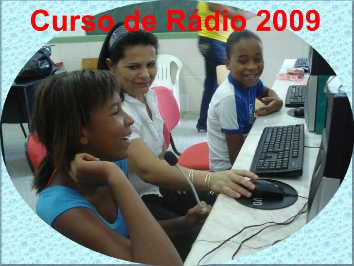 Curso de Rádio 2009