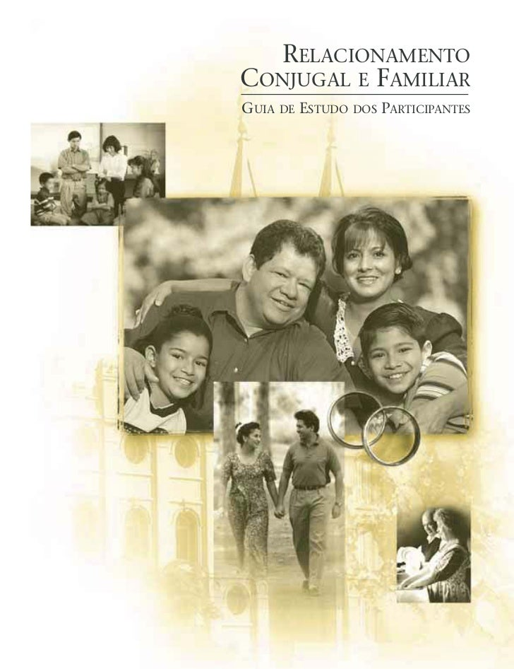 RELACIONAMENTOCONJUGAL E FAMILIARGUIA DE ESTUDO DOS PARTICIPANTES