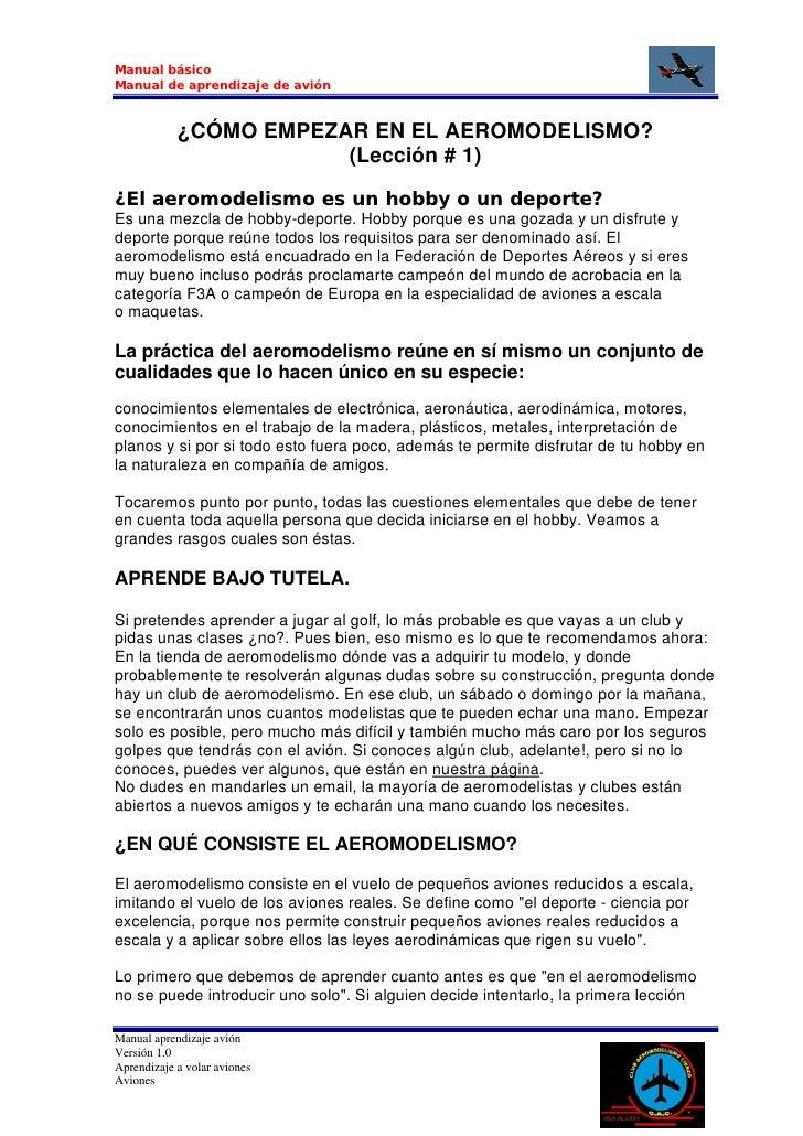 Manual básico Manual de aprendizaje de avión                ¿CÓMO EMPEZAR EN EL AEROMODELISMO?                         (Le...