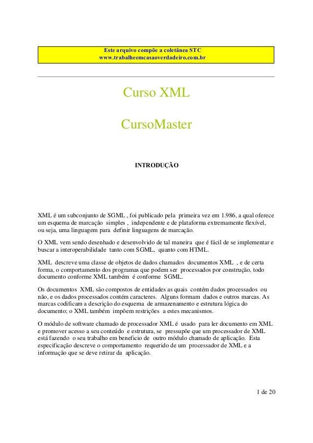 Este arquivo compõe a do CD MEGA Este arquivo é parte integrantecoletânea STC CURSOS www.trabalheemcasaoverdadeiro.com.br ...
