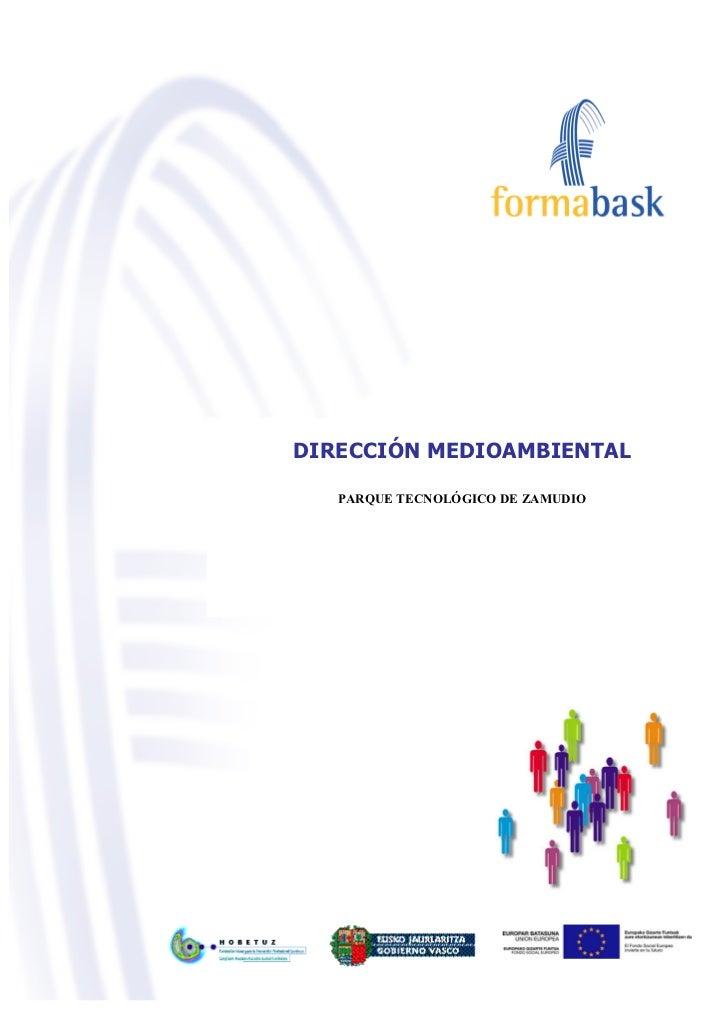 DIRECCIÓN MEDIOAMBIENTAL   PARQUE TECNOLÓGICO DE ZAMUDIO                                   1