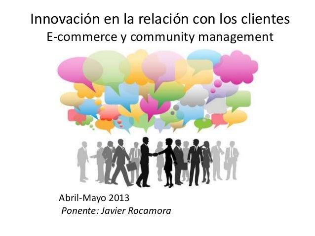 Curso e commerce y community management femxa abril 2013 módulo 2