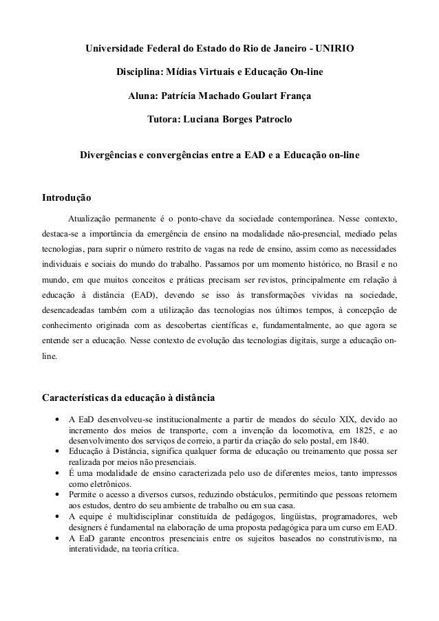 Universidade Federal do Estado do Rio de Janeiro - UNIRIO                    Disciplina: Mídias Virtuais e Educação On-lin...