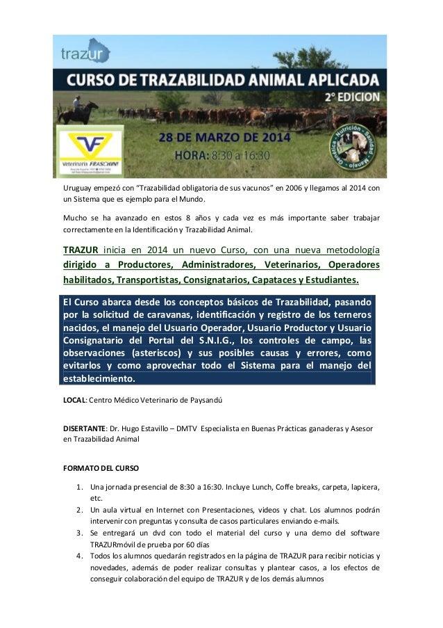 """Uruguay empezó con """"Trazabilidad obligatoria de sus vacunos"""" en 2006 y llegamos al 2014 con un Sistema que es ejemplo para..."""