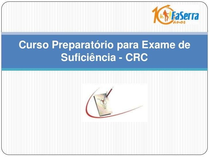 Curso Preparatório para Exame de Suficiência - CRC<br />