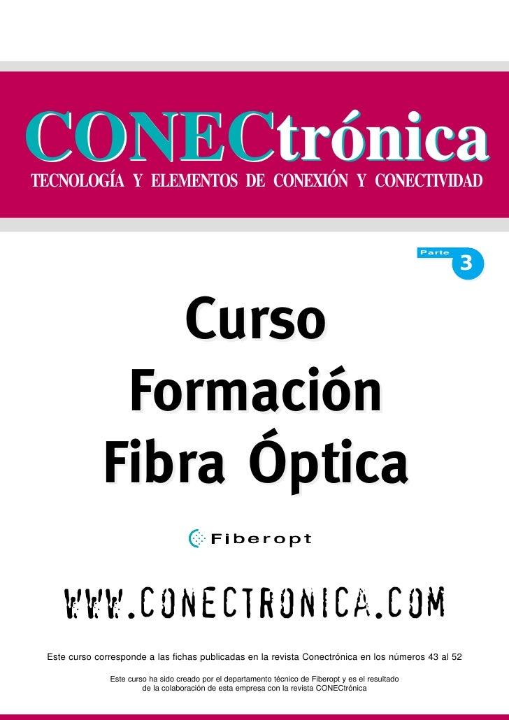CONECtrónica TECNOLOGÍA Y ELEMENTOS DE CONEXIÓN Y CONECTIVIDAD                                                            ...