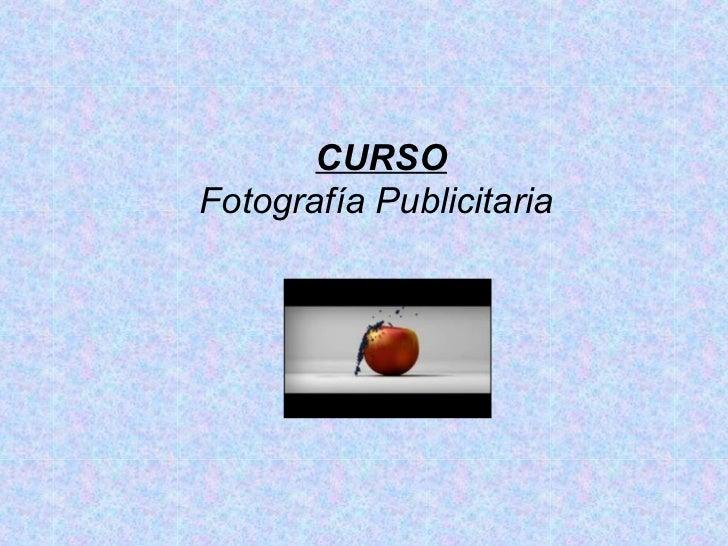 CURSOFotografía Publicitaria