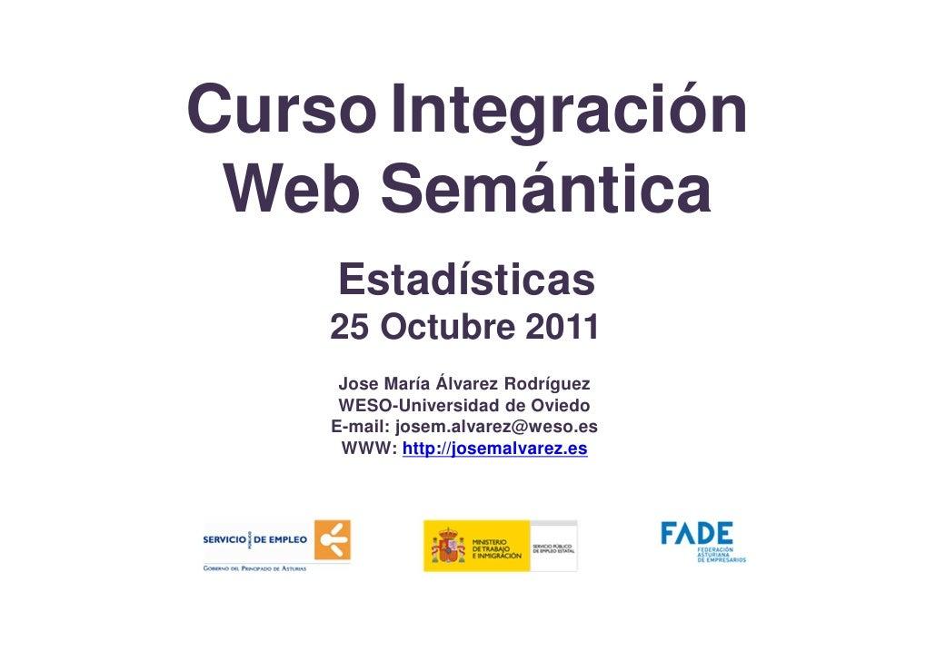 Curso Integración Web Semántica Estadísticas