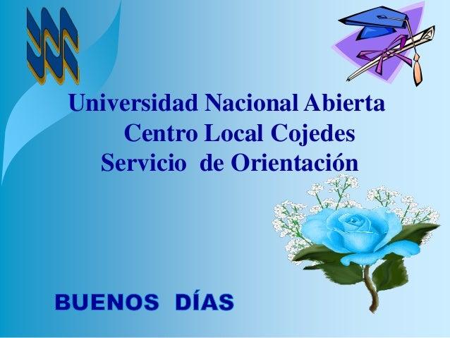 Universidad Nacional Abierta Centro Local Cojedes Servicio de Orientación