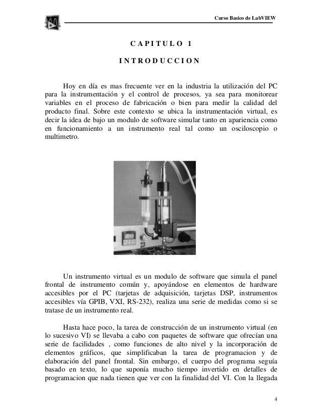 Curso Basico de LabVIEW                            CAPITULO 1                        INTRODUCCION       Hoy en día es mas ...