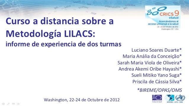 Curso a distancia sobre aMetodología LILACS:informe de experiencia de dos turmas                                          ...