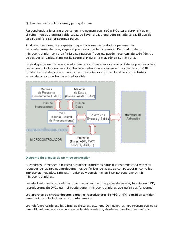 Qué son los microcontroladores y para qué sirven Respondiendo a la primera parte, un microcontrolador (µC o MCU para abrev...