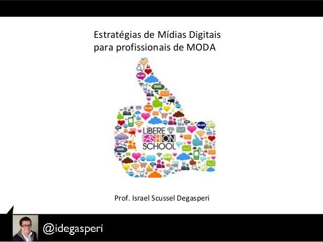 Curso de Mídias Sociais focado para MODA
