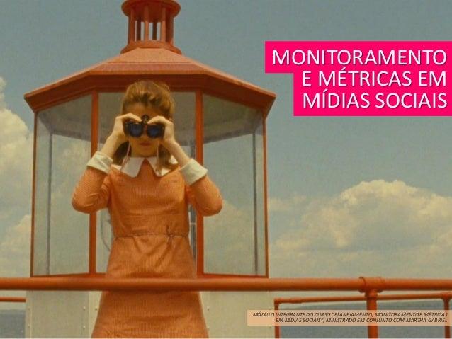 Curso   Monitoramento e Métricas em Mídias Sociais
