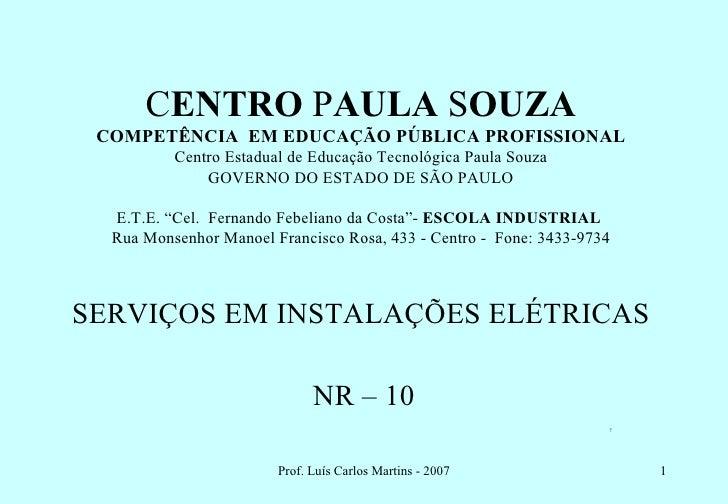 CENTRO PAULA SOUZA COMPETÊNCIA EM EDUCAÇÃO PÚBLICA PROFISSIONAL          Centro Estadual de Educação Tecnológica Paula Sou...