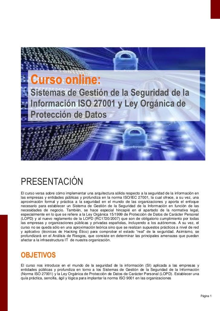 Curso online:     Sistemas de Gestión de la Seguridad de la     Información ISO 27001 y Ley Orgánica de     Protección de ...