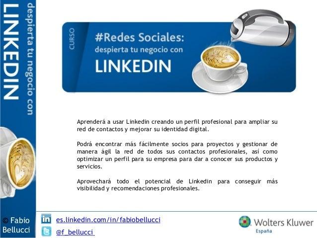 Aprenderá a usar Linkedin creando un perfil profesional para ampliar su                 red de contactos y mejorar su iden...
