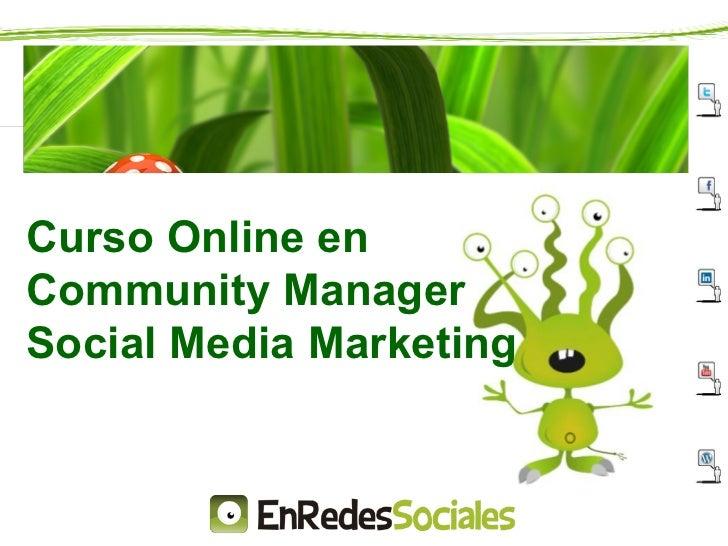 Curso Online enCommunity ManagerSocial Media Marketing