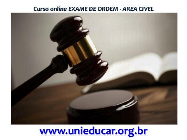 Curso online EXAME DE ORDEM - AREA CIVEL  www.unieducar.org.br