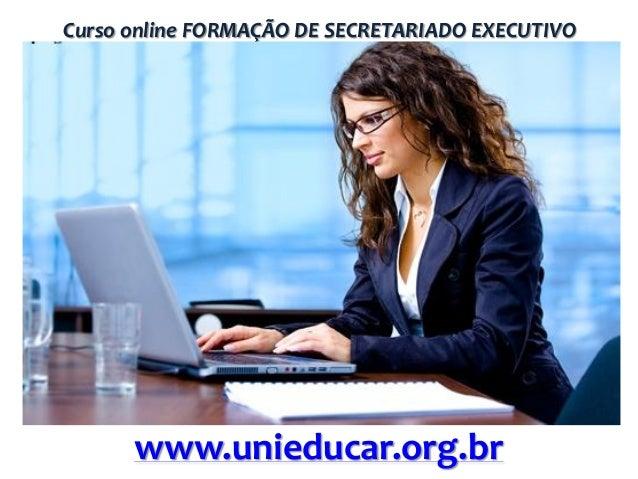 Curso online FORMAÇÃO DE SECRETARIADO EXECUTIVO  www.unieducar.org.br