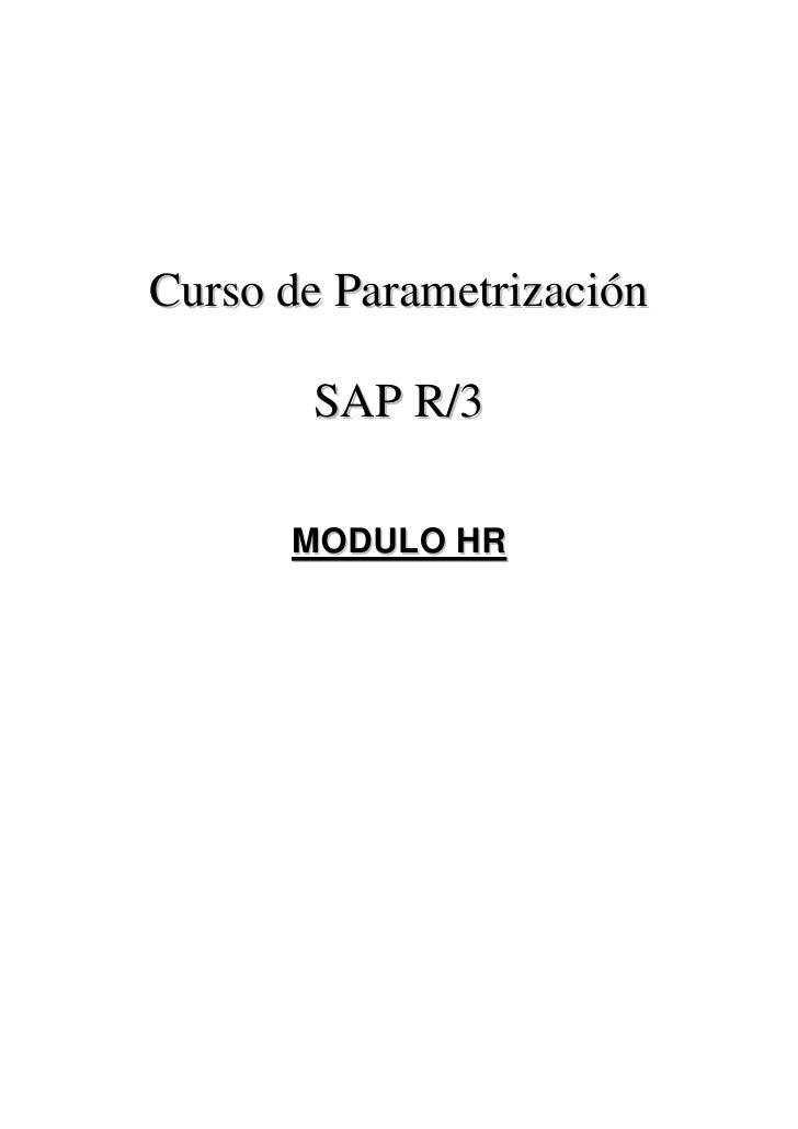Curso de Parametrización       SAP R/3      MODULO HR