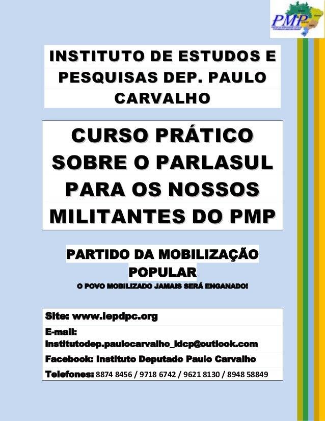Curso Parlasul IDPC (Instituto de Estudos Deputado Paulo Carvalho)