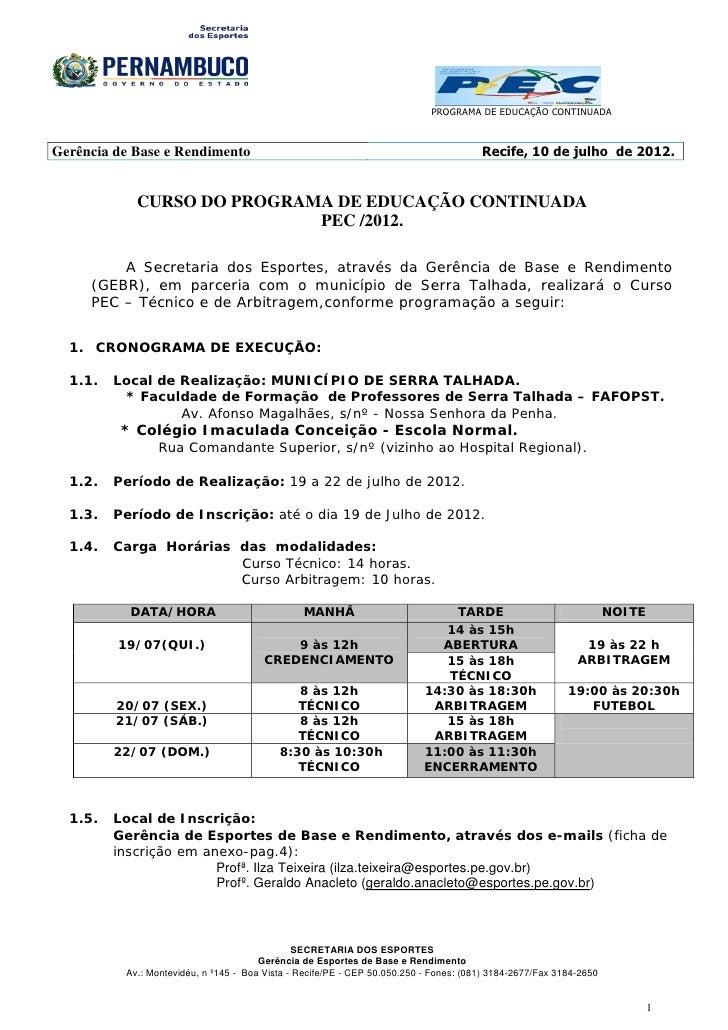 PROGRAMA DE EDUCAÇÃO CONTINUADAGerência de Base e Rendimento                                                          Reci...