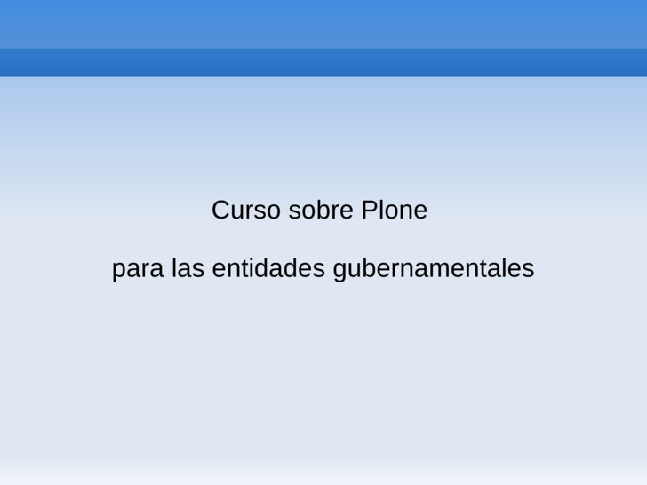 Curso sobre Plone  para las entidades gubernamentales