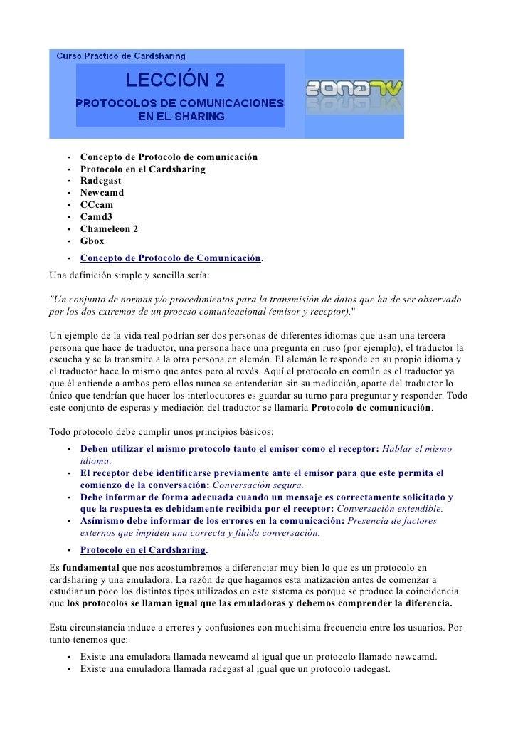 •   Concepto de Protocolo de comunicación     •   Protocolo en el Cardsharing     •   Radegast     •   Newcamd     •   CCc...