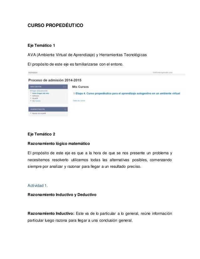 CURSO PROPEDÉUTICO Eje Temático 1 AVA (Ambiente Virtual de Aprendizaje) y Herramientas Tecnológicas El propósito de este e...