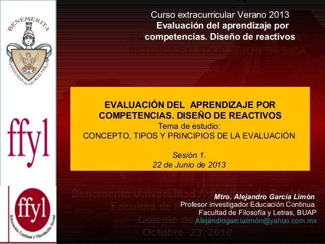 CursoextracurricularVerano2013 Evaluación del aprendizaje por competencias. Diseño de reactivos DISEÑO DE ESTRATEGI...