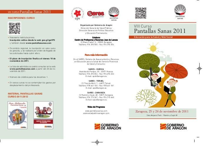VIII Curso Pantallas Sanas 2011 Educación para la Salud y Web Social