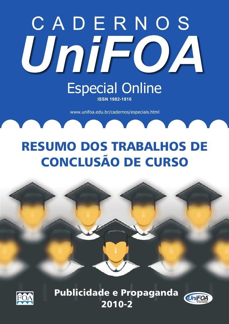 Especial Online                   ISSN 1982-1816       www.unifoa.edu.br/cadernos/especiais.htmlRESUMO DOS TRABALHOS DE  C...