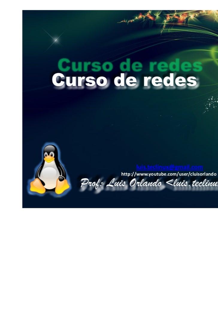 Curso redes microlins [Prof: Luis Orlando]