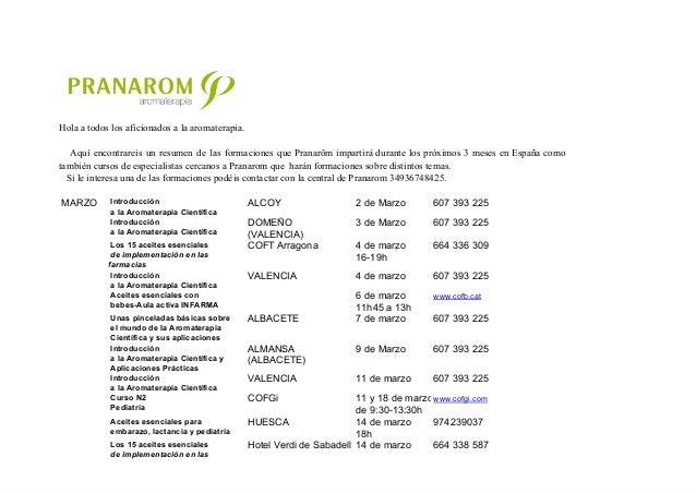Holaatodoslosaficionadosalaaromaterapia. Aquí encontrareis un resumen de las formaciones que Pranarôm imp...
