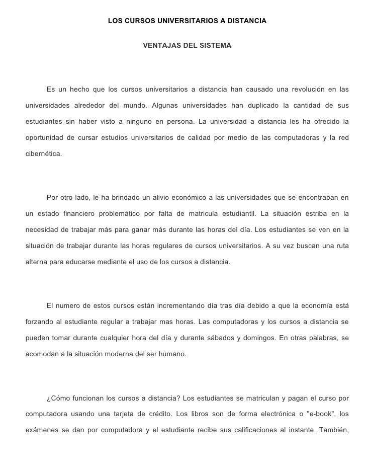 LOS CURSOS UNIVERSITARIOS A DISTANCIA                                       VENTAJAS DEL SISTEMA           Es un hecho que...