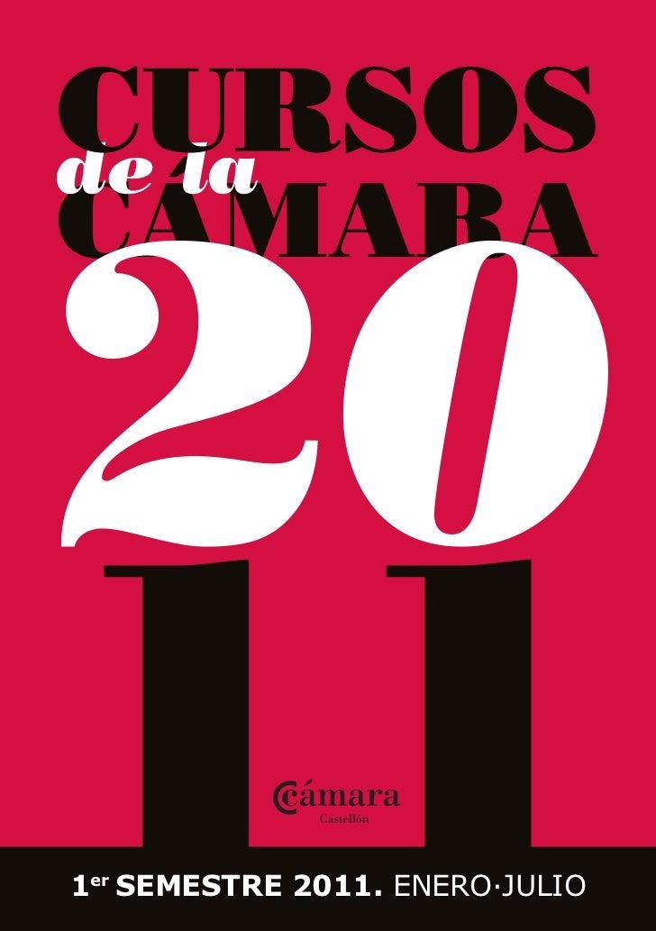 Cursos 1er semestre 2011 Cámara de Comercio de Castellón