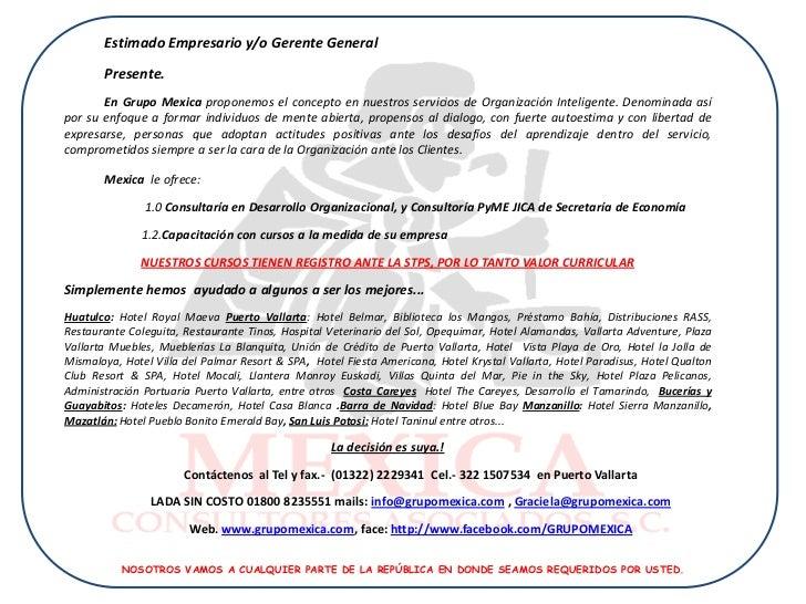 Estimado Empresario y/o Gerente General       Presente.       En Grupo Mexica proponemos el concepto en nuestros servicios...