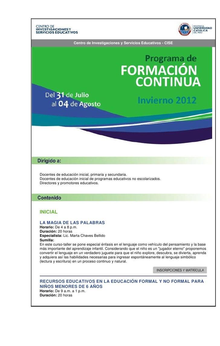 Centro de Investigaciones y Servicios Educativos - CISEDocentes de educación inicial, primaria y secundaria.Docentes de ed...
