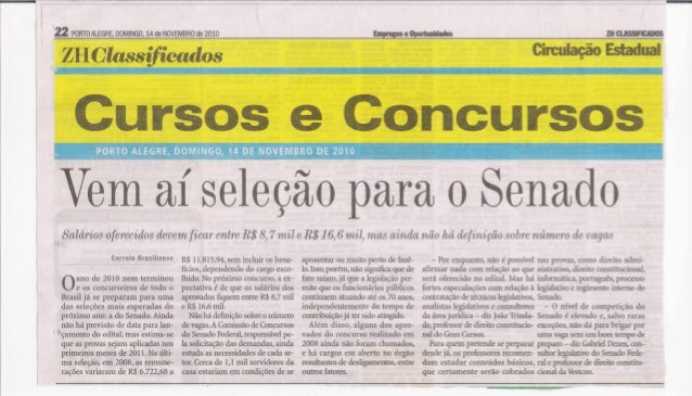 22 PORTO ALEGRE,  DOMINGO,  14 de NOVEMBRO de 201o  ZHClassificados  Cursos e Concursos  PORTO ALEGRE,  DOMINGO.  14 DE NO...