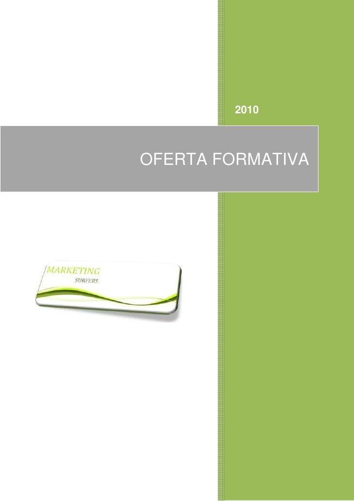 Oferta Formativa Marketing Surfers 2010
