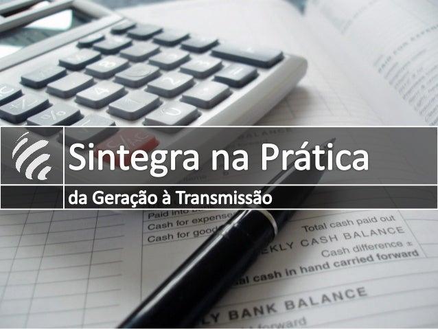 Flávio Costa 1IBRATEF – Instituto Brasileiro de Tecnologia Fiscal FLÁVIO COSTA SINTEGRA NA PRÁTICA: DA GERAÇÃO À TRANSMISS...