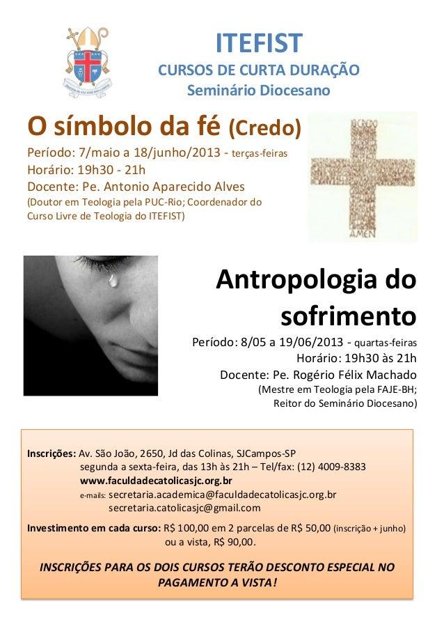 ITEFIST                            CURSOS DE CURTA DURAÇÃO                               Seminário DiocesanoO símbolo da f...