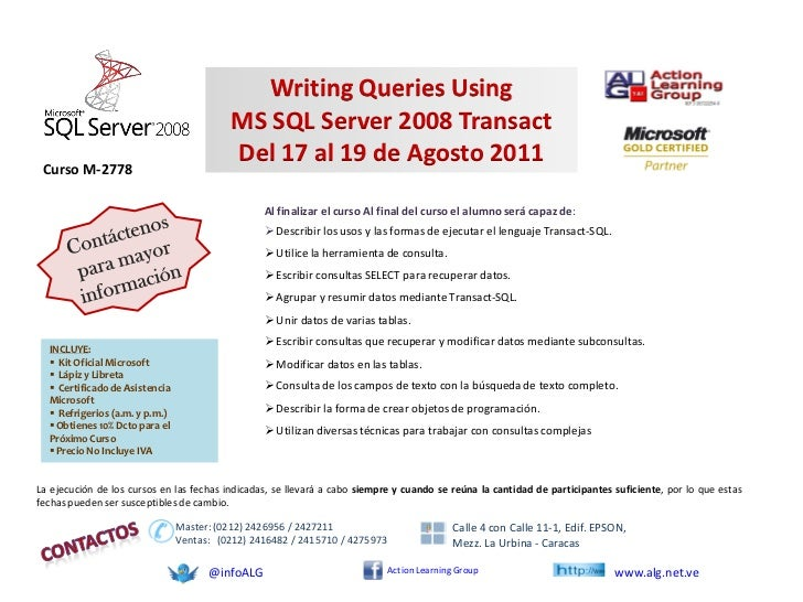 Writing Queries Using                                           MS SQL Server 2008 Transact                               ...